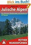 Julische Alpen. 53 ausgew�hlte Wander...