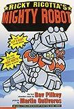 Ricky Ricotta\'s Mighty Robot
