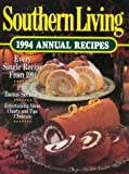 Southern Living Annual Recipes 1994 (0848714032) by Leisure Arts