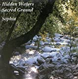 Hidden Waters/Sacred Ground