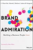 img - for Brand Admiration: Building A Business People Love book / textbook / text book