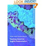 Teaching American English Pronunciation (Oxford Handbooks for Language Teachers)