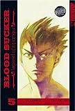 BLOOD SUCKER  Volume 5 (Blood Sucker: Legend of Zipangu) (v. 5) (1598163361) by Saki Okuse