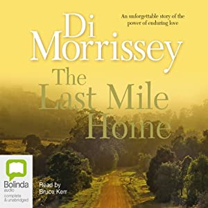 The Last Mile Home | [Di Morrissey]