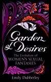 Garden of Desires: The Evolution of Women's Sexual Fantasies