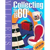 Miller's Collecting the 1960s (Miller's Collector's Guides)by Madeleine Marsh