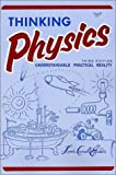 img - for Thinking Physics: Understandable Practical Reality (English Edition) book / textbook / text book