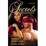 Secrets Volume 29 Indulge Your Fantasies (Secrets Volumes) ~ Nathalie Gray