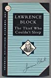The Thief Who Couldn't Sleep (Armchair Detective Library) (1562870645) by Lawrence Block