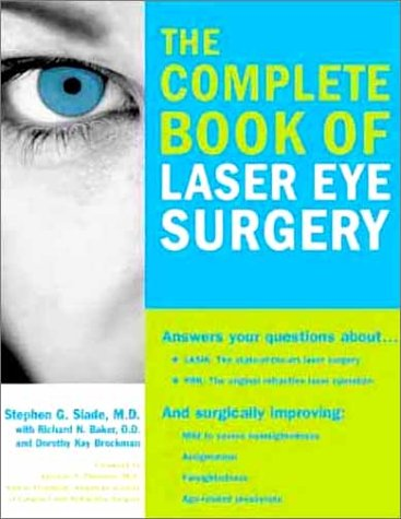 The Complete Book of Laser Eye Surgery