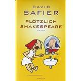 """Pl�tzlich Shakespearevon """"David Safier"""""""