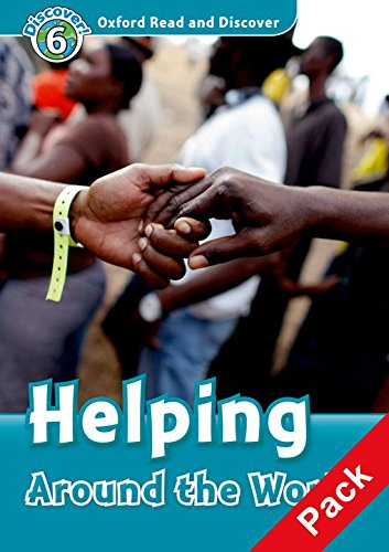 Oxford Read and Discover: Oxford Read & Discover. Level 6. Helping Around the World: Audio CD Pack