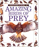 Eyewitness Jr: Amazing Birds of Prey (Eyewitness Juniors) (0833593056) by Jemima Parry-Jones