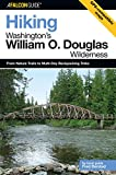 img - for Hiking Washington's William O. Douglas Wilderness: From Nature Trails To Multi-Day Backpacking Treks (Regional Hiking Series) book / textbook / text book
