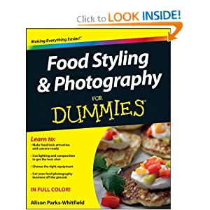 Food Styling and Photography For Dummies (For Dummies (Sports & Hobbies))