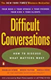 img - for Difficult Conversations: How to Discuss What Matters Most by Douglas Stone (2010-11-02) book / textbook / text book