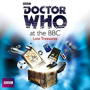 Doctor Who at the BBC: Volume 8 - Lost Treasures | [David Darlington]