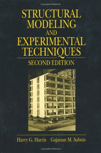 Structural Modeling and Experimental Techniques, Second Edition