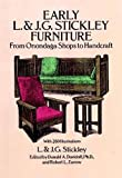 img - for Early L. & J. G. Stickley Furniture: From Onondaga Shops to Handcraft book / textbook / text book