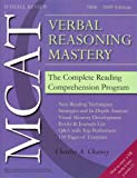 MCAT Verbal Reasoning Mastery: The Complete Reading Comprehension Program (How to Turn a VR Score 6 into an 11)