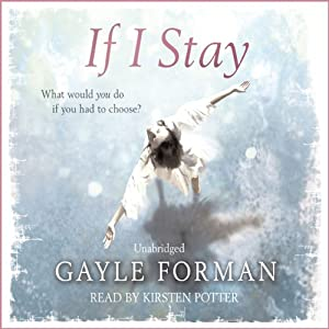 If I Stay Audiobook | Gayle Forman | Audible.com