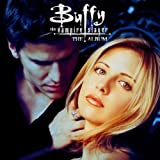 Buffy the Vampire Slayer : The Album Various