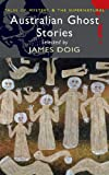 Australian Ghost Stories (Tales of Mystery & the Supernatural)