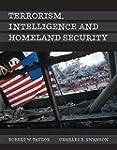Terrorism, Intelligence and Homeland...