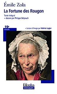 Les Rougon-Macquart, tome 1 : La Fortune des Rougon par Émile Zola