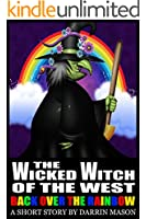 The Wicked Witch of the West: Back Over the Rainbow (English Edition)