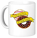 Oh, Susannah Donuts Forever 11oz Coffee Mug Black Text Printed Both Sides Fathers Day Gift Police