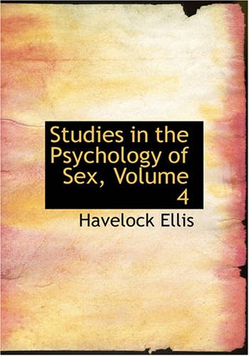 Studies in the Psychology of Sex