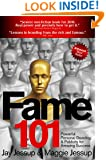 Fame 101 - Powerful Personal Branding & Publicity for Amazing Success
