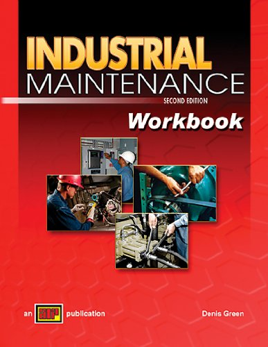 Industrial Maintenance - Workbook - Amer Technical Pub - AT-3610 - ISBN: 0826936105 - ISBN-13: 9780826936103