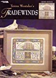 img - for Teresa Wentzler's Tradewinds (Leisure Arts #3216) book / textbook / text book