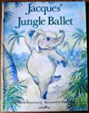 Jacques' Jungle Ballet