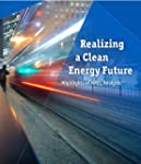 Realizing a Clean Energy Future: High...