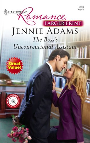 The Boss's Unconventional Assistant (Larger Print Harlequin Romance), Jennie Adams