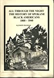 All Through The Night The History of Spokane Black Americans 1860-1940