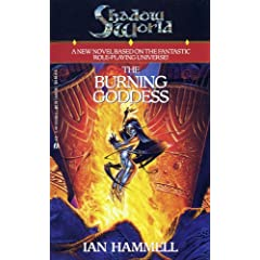 The Burning Goddess (Shadow World, Book 1) by Clayton Emery (as Ian Hammell)