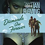 Diamonds Are Forever (       UNABRIDGED) by Ian Fleming Narrated by Simon Vance