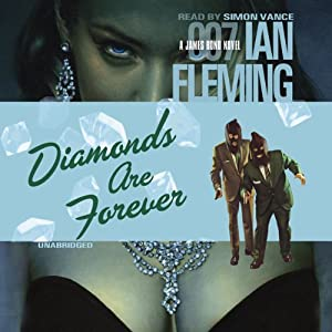 Diamonds Are Forever | [Ian Fleming]