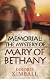 img - for Memorial: The Mystery of Mary of Bethany book / textbook / text book