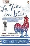 La Vie en bleu: France and the French...