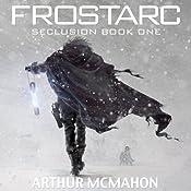 Frostarc | [Arthur A. McMahon]