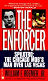 The Enforcer: Spilotro, The Chicago Mob