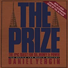 The Prize: The Epic Quest for Oil, Money & Power Audiobook by Daniel Yergin Narrated by Bob Jamieson