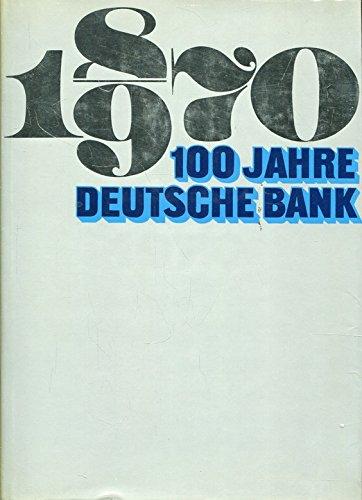 1870-1970-100-jahre-deutsche-bank