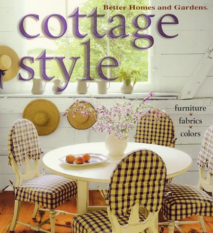 Cottage Style (Better Homes & Gardens)