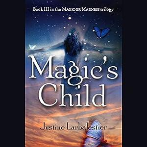 Magic's Child Hörbuch